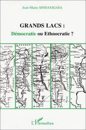 Grands lacs : démocratie ou ethnocratie ? - Intérieur - Format classique