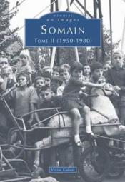 Somain t.2 (1950-1980) - Couverture - Format classique