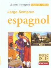 Espagnol; College Et Lycee - Couverture - Format classique