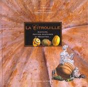 La citrouille ; histoire petites histoires et recettes - Intérieur - Format classique