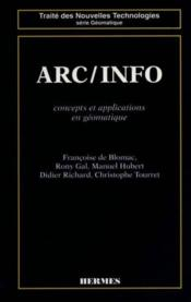 Vente livre :  Arc / Info : Concepts Et Applications En Geomatique  - De Blomac