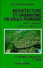 L'Architecture Et L'Urbanisme En Gaule Romaine T.2 - Couverture - Format classique