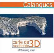 Les calanques ; carte de randonnées 3D - Intérieur - Format classique