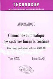 Automatique Commande Automatique De Systemes Lineaires Continus Cours Applications Utilisant Matlab - Intérieur - Format classique