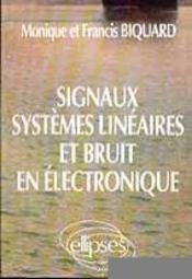 Signaux Systemes Lineaires Et Bruit En Electronique - Intérieur - Format classique