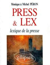 Press and lex lexique de la presse - Couverture - Format classique