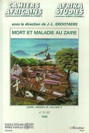 Mort Et Maladie Au Zaire - Intérieur - Format classique