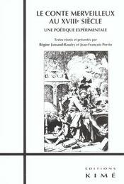 Conte Merveilleux Au Xviiie Siecle (Le) - Intérieur - Format classique