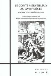 Conte Merveilleux Au Xviiie Siecle (Le) - Couverture - Format classique