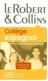Robert et collins collège espagnol ; dictionnaire espagnol/français-français/espagnol - Intérieur - Format classique