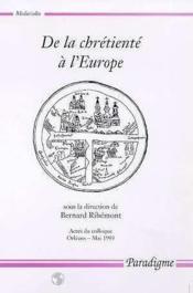 De la chrétienté à l'Europe - Couverture - Format classique
