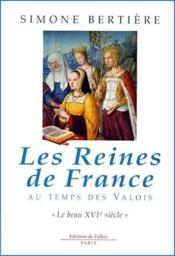 Reines De France - Beau 16eme S. - Couverture - Format classique