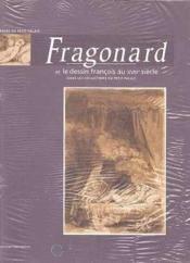 Fragonard Et Le Dessin Francais Au Xviiieme Siecle Dans Les Collections Du Petit - Couverture - Format classique