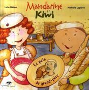 Le Pain De Grand Pere Serie Mandarine Et Kiwi 4 - Intérieur - Format classique