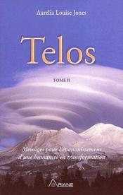 Telos 2 - Enseignements Pour L'Epanouissement - Couverture - Format classique