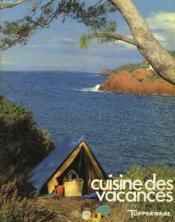 Cuisine Des Vacances - Couverture - Format classique