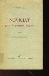 Noviciat Essai De Formation Religieuse - Tome 2 - Couverture - Format classique