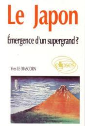 Le Japon Emergence D'Un Supergrand ? - Couverture - Format classique