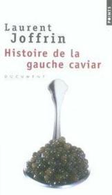 Histoire de la gauche caviar - Couverture - Format classique