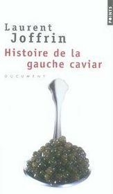 Histoire de la gauche caviar - Intérieur - Format classique