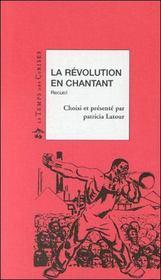 La révolution en chantant - Intérieur - Format classique