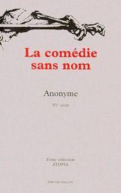 La comédie sans nom - Couverture - Format classique