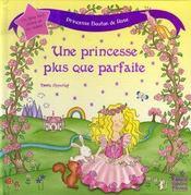 Princesse bouton de rose ; une princesse plus que parfaite - Intérieur - Format classique