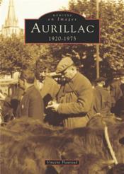 Aurillac 1920-1975 - Couverture - Format classique