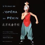L'ecole de l'opera de pekin - Couverture - Format classique