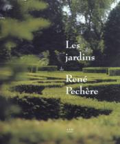 Jardins De Rene Pechere (Les) - Couverture - Format classique