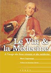 Le Vin Et La Medecine - Intérieur - Format classique