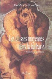 Les classes moyennes dans la barbarie - Intérieur - Format classique
