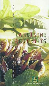 Recettes De Nos Logis ; La Cuisine Des Fruits - Intérieur - Format classique