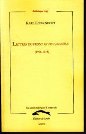 Lettres du front et de la geôle 1916-1918 - Couverture - Format classique