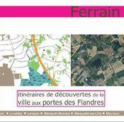 Ferrain ; itinéraires de découvertes de la ville aux portes des flandres - Intérieur - Format classique