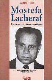 Mostafa lacheraf ; une oeuvre, un itinéraire, une référence - Intérieur - Format classique