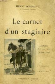Le Carnet D'Un Stagiaire. Scenes De La Vie Judiciare. - Couverture - Format classique