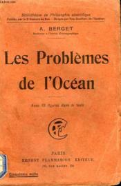 Les Problemes De L'Ocean. Collection : Bibliotheque De Philosophie Scientifique. - Couverture - Format classique