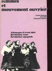 Femmes Et Mouvement Ouvrier - Allemagne D'Avant 1914 - Revolution Russe - Revolution Espagnole - Couverture - Format classique
