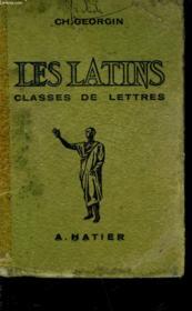 Les Latins Pages Principales Des Auteurs Du Programme - Classe De Lettres - Couverture - Format classique