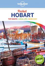 Vente livre :  Hobart (édition 2017)  - Collectif - Charles Rawlings-Way - Collectif Lonely Planet