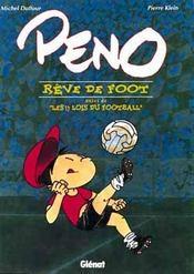 Peno reve de foot ; suivi de les 17 lois du football - Intérieur - Format classique