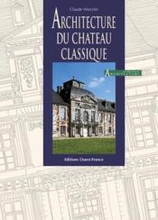 Architecture du chateau classique - Couverture - Format classique