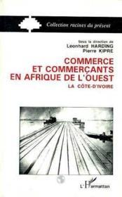 Commerce (Cote D'Ivoire) Etcommercants Afr.De L'Ouest - Couverture - Format classique