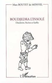 Boudjedra L'Insole L'Insolation, Racines Et Gr - Couverture - Format classique