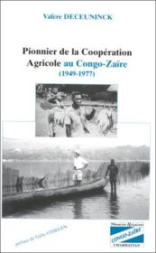 Pionnier de la coopération agricole au Congo-Zaïre (1949-1977) - Couverture - Format classique