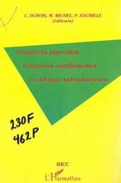 Frontieres Plurielles Frontieres Conflictuelles En Afrique Subsaharienne - Intérieur - Format classique