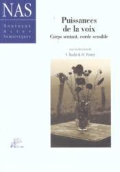Puissances De La Voix. Corps Sentant, Corde Sensible - Couverture - Format classique