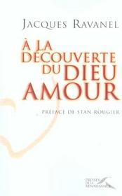 A La Decouverte Du Dieu Amour - Intérieur - Format classique