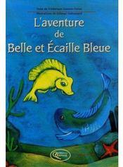 L'aventure de belle et écaille bleue - Couverture - Format classique